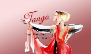 Buchtitel: Der TAngo, eine Schöpfung der Frauen